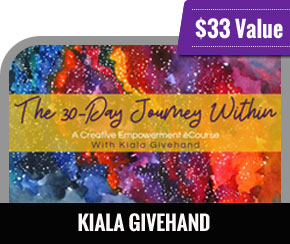 Kiala Givehand- The 30-Day Journey Within