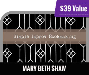 Mary Beth Shaw - Simple Improv Bookmaking