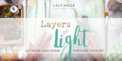 Layers of Light Art Class by Laly Mille