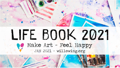 Lifebook 2021 Online Art Classes by Tamara Laporte of Willowing.org